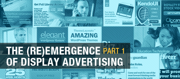 The (Re)emergence of Display Advertising image Display Ads12