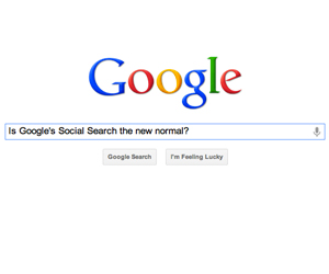 Is Google's Social Search the New Normal? image Google Social Search