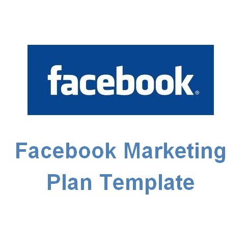 Facebook Marketing Plan Template - Facebook media plan template