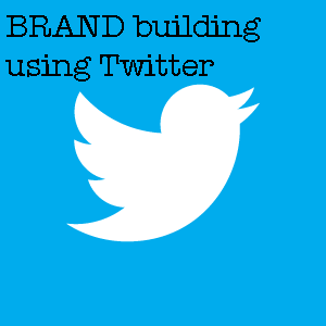 how to build your brand on twitter