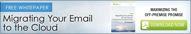 Migrating Your Email to the Cloud: Maximizing the Off Premise Promise image 03dee5e1 6c4c 4c6a a652 1d37ccfdec2a