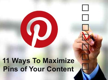 11 Ways To Maximize Pinterest Pins of Your Blog Content image maximize pinterest pins