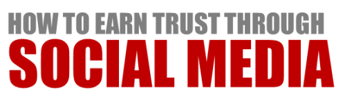 How To Earn Trust Through Social Media image earn trust through social