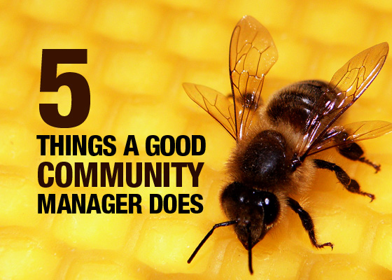 5 Things Every Good Community Manager Does image 5 Things Every Good Community Manager Does