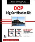 OCP Oracle 10g Certification Kit (1Z0-042 and 1Z0-043)