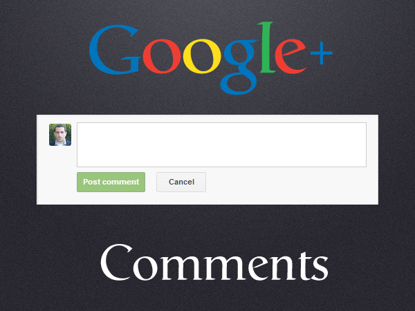 How Google+ Comments Can Boost Engagement On Your Blog image How Google Comments Can Boost Engagement on Your Blog