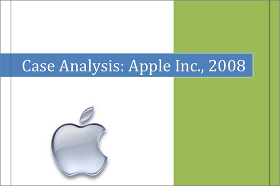 Case Analysis: Apple Inc; 2008