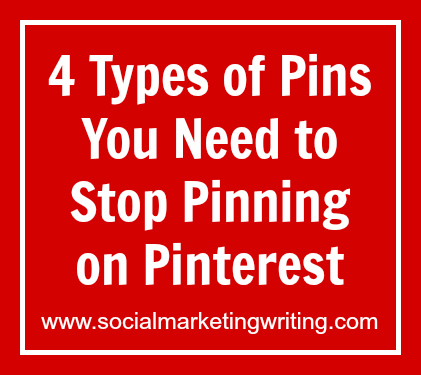 4 Types of Pins You Need to Stop Pinning on Pinterest