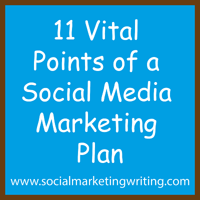 11 Vital Points Of A Social Media Marketing Plan image 11 Vital Points of a Social Media Marketing Plan