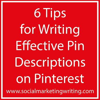 6 Tips for Writing Effective Pin Descriptions on Pinterest