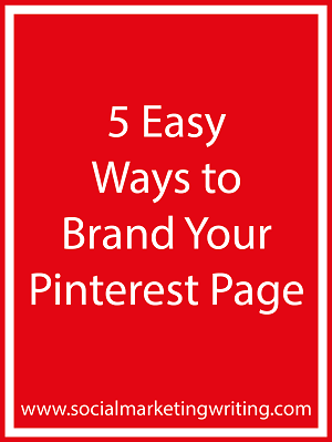 5 Easy Ways to Brand Your Pinterest Page image 5 Easy Ways to Brand Your Pinterest Page
