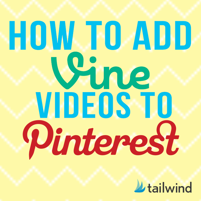 How To Add Vine Videos To Pinterest image How Add to Vine Video to Pinterest