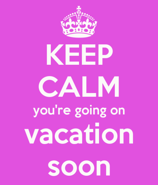 Telemarketing Tips – What It Should Do While You're On Vacation image keep calm youre going on vacation soon 514x600