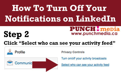 So You've Created A LinkedIn Profile….Now What? image TurnOffNotificationsLinkedIn Step2