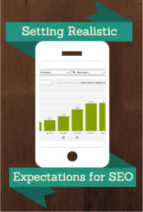 Setting Realistic Expectations For SEO