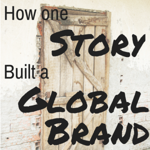 Storytelling 101: How One Story Built A Global Brand