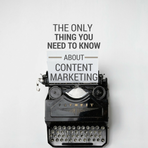 The Only Thing You Need To Know About Content Marketing Strategy