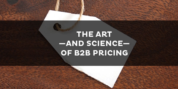 How Psychology Can Optimize Your B2B Pricing Strategy | Business 2 Community
