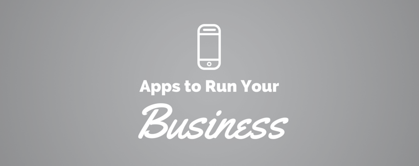10 Apps You Need to Run a Successful Small Business