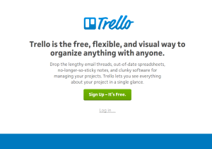 Save time & keep your team organized with Trello.