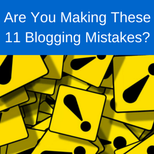 Common Blogging Mistakes To Avoid