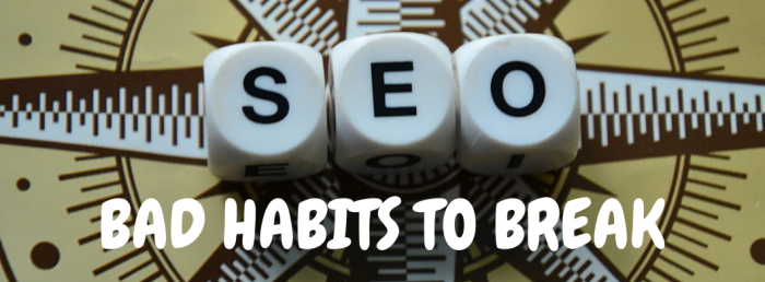 bad-seo-habits