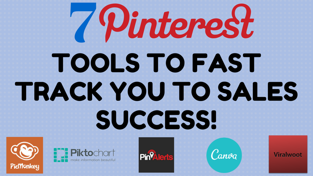 TechTuesday-7-Pinterest-Tools-to-Fast-Track-You-to-Sales-Success-1
