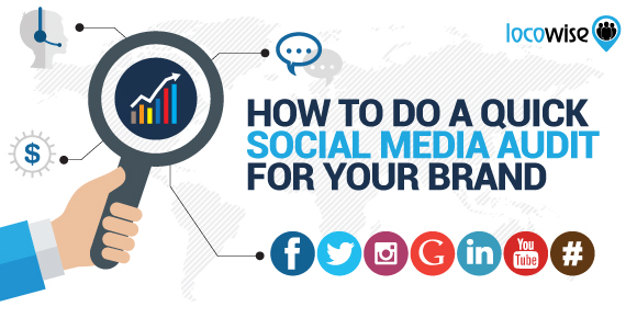 How To Do A Quick Social Media Audit For Your Brand