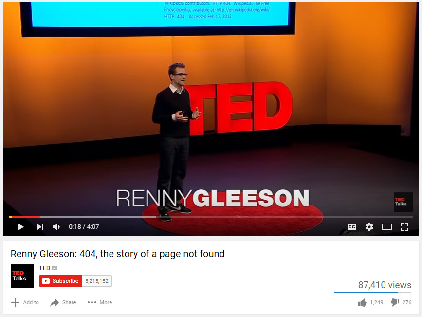 This is a screen shot of the video TED Talk by Renny Gleeson on 404: The Story of a Page Not Found