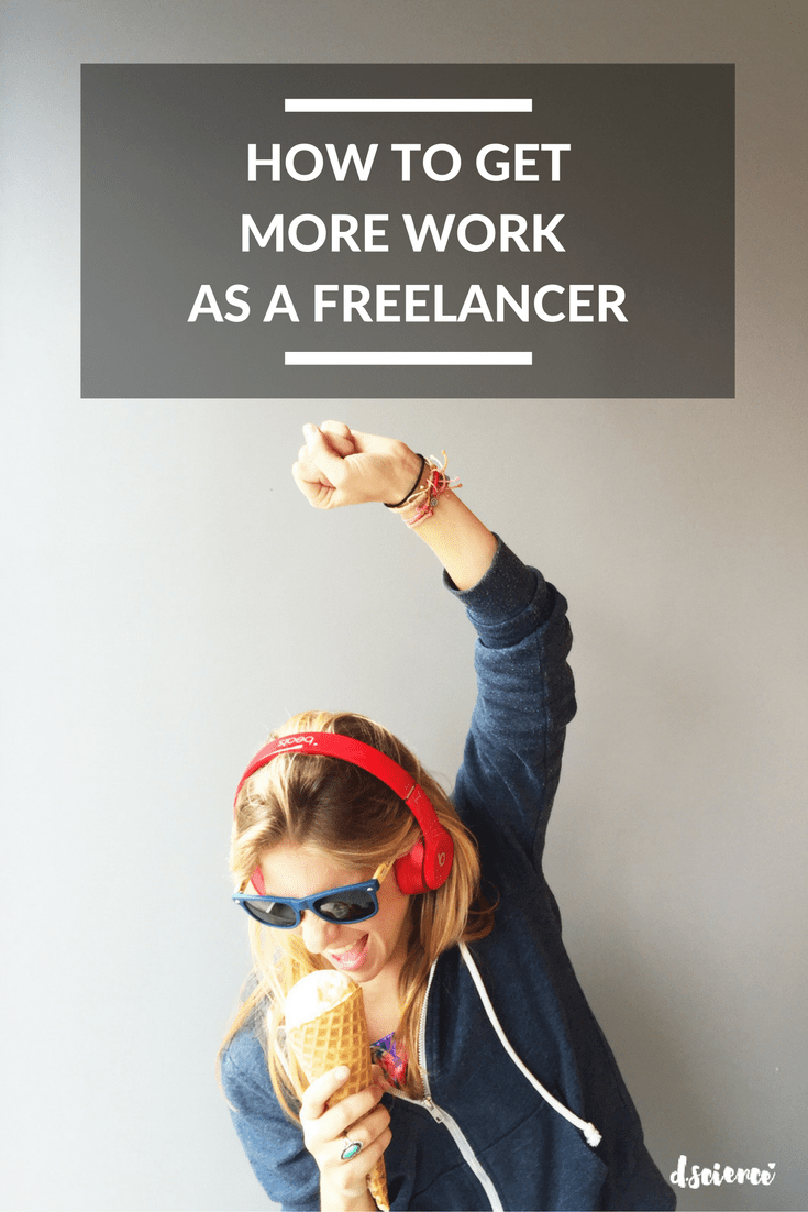 how to get more work as a freelancer