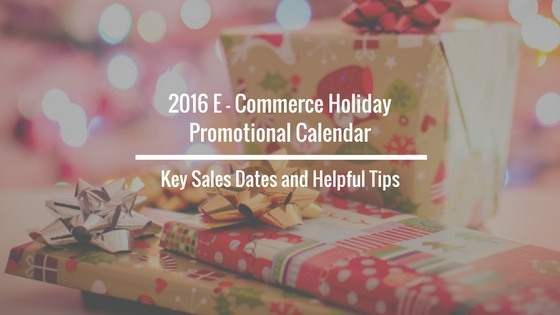 ecommerce_holiday_promotional_calendar_2016.jpg