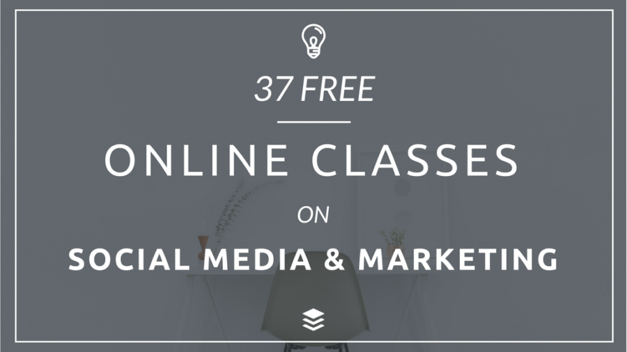 37 Free Marketing and Social Media Classes to Elevate Your Skills Today