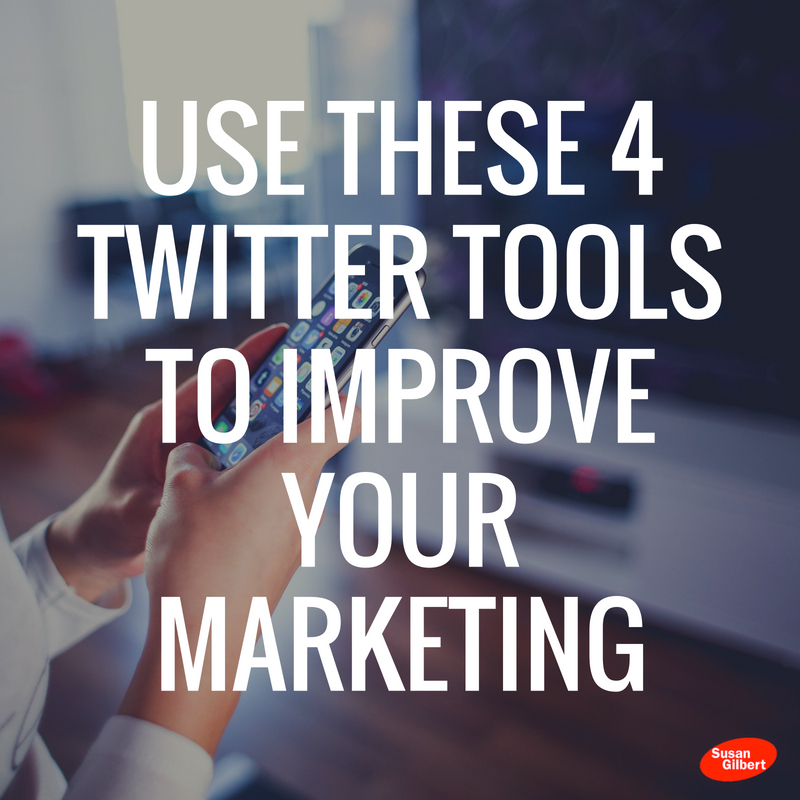 Use These 4 Twitter Tools to Improve Your Marketing