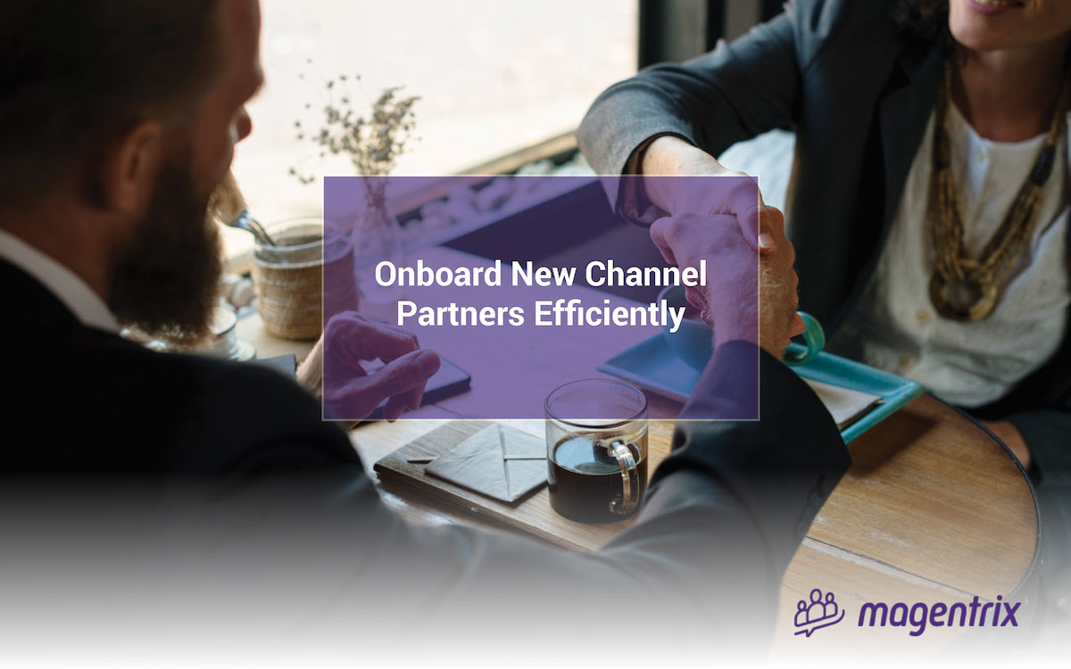 Onboard new channel partners efficiently