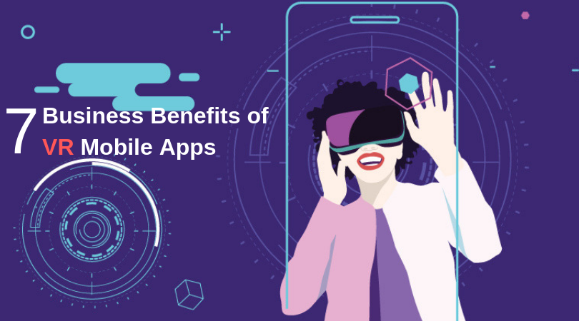 How Virtual Reality Mobile App Development will Shape the Future of Business